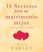 14 Secretos Para Un Matrimo-Nio Mejor (Spanish) (Spa) (14 Secrets To A Better Marriage) eBook