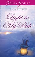 Light to My Path (#968 in Heartsong Series)