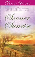 Sooner Sunrise (Heartsong Series) eBook