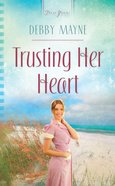 Trusting Her Heart (Heartsong Series) eBook