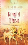 Knight Music (#973 in Heartsong Series) eBook