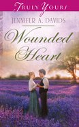 Wounded Heart (Heartsong Series) eBook