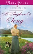 A Shepherds Song (#980 in Heartsong Series)