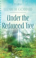 Under the Redwood Tree (Heartsong Series) eBook