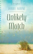 Unlikely Match (Heartsong Series) eBook