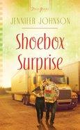 Shoebox Surprise (Heartsong Series) eBook