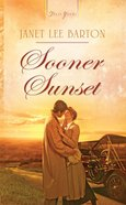Sooner Sunset (Heartsong Series) eBook