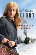 A Bride's Flight From Virginia City Montana