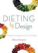 Dieting By Design eBook