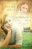 Tomorrow's Sun (#01 in Lost Sanctuary Series) eBook