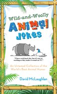 Wild and Woolly Animal Jokes eBook
