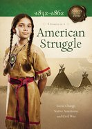 American Strugle (4 in 1) (Sisters In Time Series) eBook
