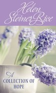 Helen Steiner Rice: A Collection of Hope eBook