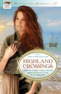 4in1: Romancing America: Highlands Crossings (Romancing America Series) eBook