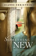 Something New (#02 in Plain City Bridemaids Series)
