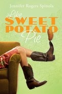 Like Sweet Potato Pie (#02 in Southern Fried Sushi Series) eBook