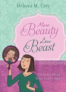 More Beauty Less Beast eBook
