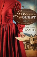 Lady Anne's Quest (#02 in Prairie Dreams Series) eBook