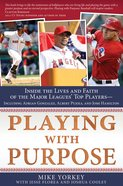 Baseball (Playing With Purpose Series) eBook