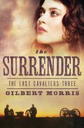 The Surrender (#03 in Last Cavaliers Series) eBook