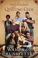 The Half-Stitched Amish Quilting Club (#01 in Half-stitched Amish Quilting Club Series)