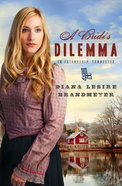 A Bride's Dilemma in Friendship Tennessee eBook