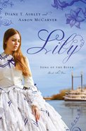 Lily (#01 in Song Of The River Series) eBook