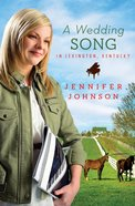 A Wedding Song in Lexington Kentucky eBook