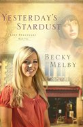 Yesterday's Stardust (#02 in Lost Sanctuary Series) eBook