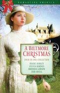 A Biltmore Christmas (Romancing America Series) eBook