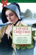 A 4in1: Romancing America: Quaker Christmas (Romancing America Series) eBook