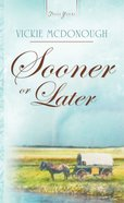 Sooner Or Later eBook