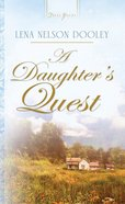 A Daughter's Quest (Heartsong Series)