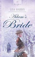 Adam's Bride (#723 in Heartsong Series) eBook