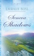 Seneca Shadow (#01 in Historical Span Series) eBook