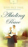 Abiding Peace (#827 in Heartsong Series) eBook