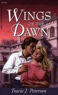 Wings of the Dawn (#226 in Heartsong Series) eBook