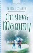 Christmas Mommy (Heartsong Series) eBook