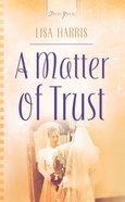 A Matter of Trust (#02 in Massachusetts Weddings Series) eBook