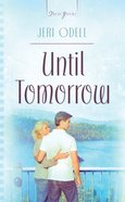 Cooper Siblings #03: Until Tomorrow (Heartsong Series) eBook
