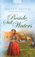 Beside Still Waters (Oregon Brides #03) (#676 in Heartsong Series) eBook