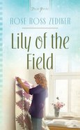 Lily of the Field (Truly Yours Series) eBook