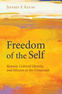 Freedom of the Self Paperback