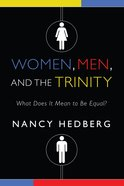 Women, Men, and the Trinity Paperback