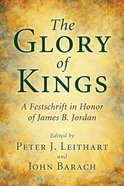 The Glory of Kings Paperback