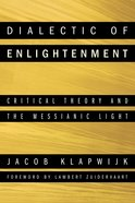 Dialectic of Enlightenment Paperback