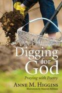 Digging For God Paperback
