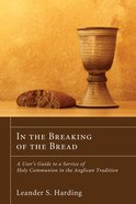 In the Breaking of the Bread Paperback