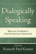 Dialogically Speaking Paperback