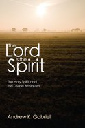 The Lord is the Spirit Paperback